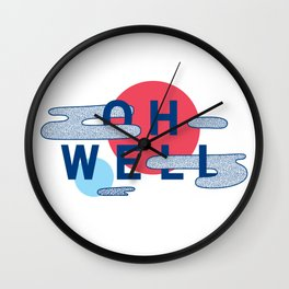 Oh Well - Blue and Red Wall Clock