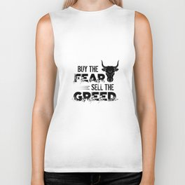 Buy The Fear, Sell The Greed Trader Biker Tank