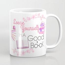 Loose Yourself In A Good Book Coffee Mug