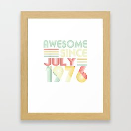 43 Years Old Shirt Awesome Since July 1976 T-Shirt Framed Art Print