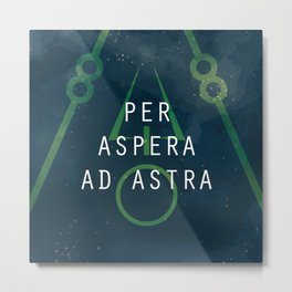 Per Aspera Ad Astra Metal Print
