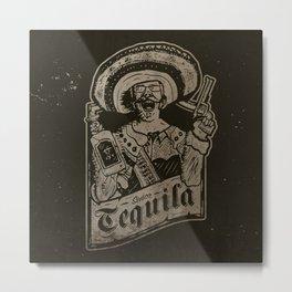 Señor Tequila Metal Print