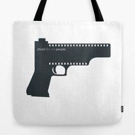 Shoot film not people Tote Bag