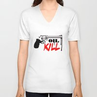 oil V-neck T-shirts featuring Oil Kill by Dizes
