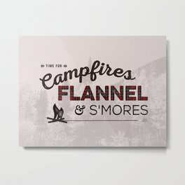 Campfires, Flannel & S'mores Metal Print