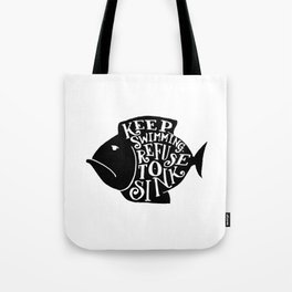REFUSE TO SINK Tote Bag