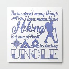 Hiking Uncle Metal Print