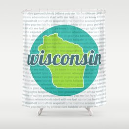 Words of Wisconsin Shower Curtain