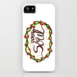 Your Soul iPhone Case