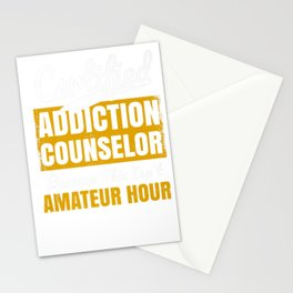 Certified Addiction Counselor - Amateur Hour Premium T-Shirt Stationery Cards