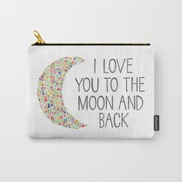 I Love You to the Moon Carry-All Pouch