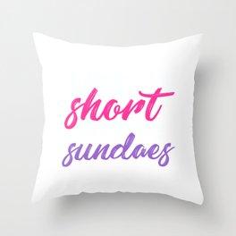 Life is short, eat more sundaes Throw Pillow