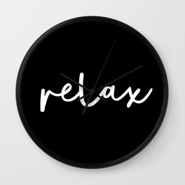 Relax black and white contemporary minimalism typography design home wall decor bedroom Wall Clock