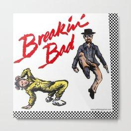 Breakin' Bad Metal Print