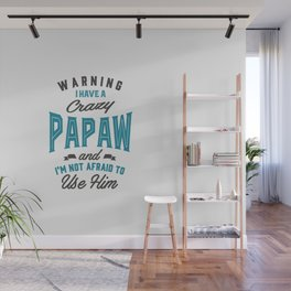 Gift for Papaw Wall Mural