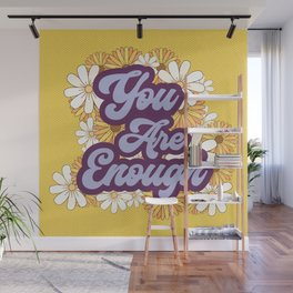 You are Enough Flower Child  Wall Mural