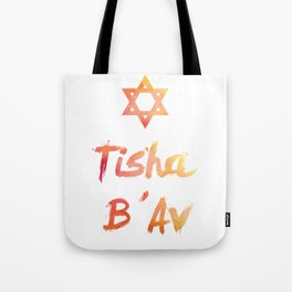 Tisha B'Av - found the way to survive Tote Bag