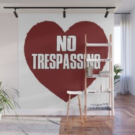 No Trespassing Wall Mural