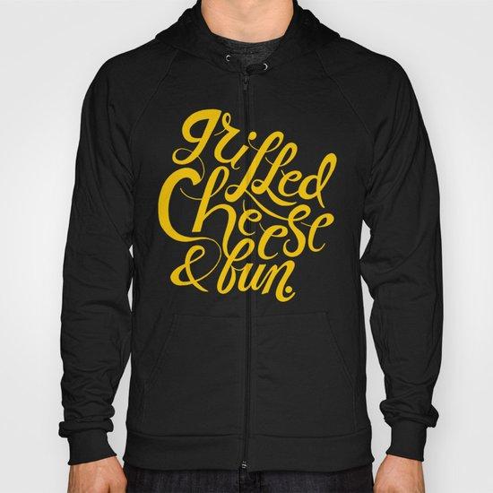 Grilled Cheese & Fun Hoody