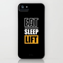 Lab No. 4 - Eat Sleep Lift Gym Inspirational Quote Poster iPhone Case