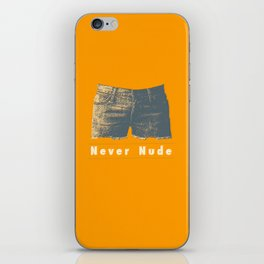 Never iPhone Skin