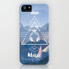 listen to the music iPhone Case