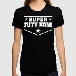 Super Tutu Kane Shirt for Hawaiian Grandpa T-shirt