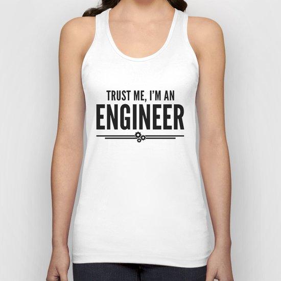Trust Me Engineer Funny Quote Unisex Tank Top