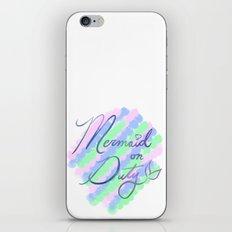 Mermaid on Duty iPhone & iPod Skin