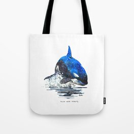 You're Never Nothing Tote Bag