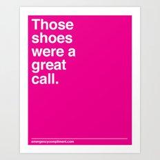 Your shoes Art Print