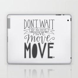Move, Move, Move Laptop & iPad Skin