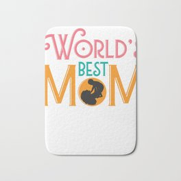 World's Best Mom Mothers Day Gift - Shirt Bath Mat