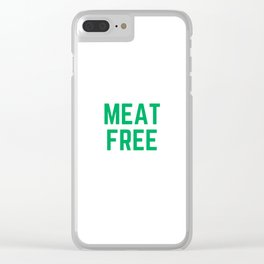 MEAT FREE Clear iPhone Case