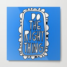 Rule #1: Blue Metal Print