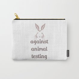 Against Animal Testing - Bunny Carry-All Pouch