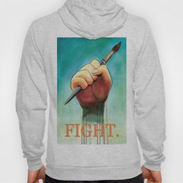 Artists, to arms! Hoody