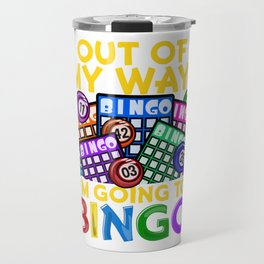 Funny Bingo graphic for a Lottery and Bingo Player Travel Mug