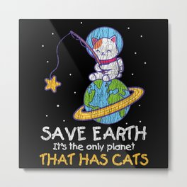 Retro Vintage Save Earth Has Cat Lover Earth Day Metal Print
