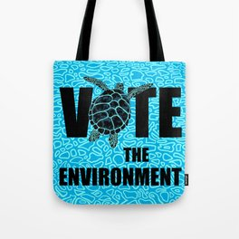 Actions Speak Louder - Sea Turtle design for the Vote the Environment Campaign, Black Dwarf Designs Tote Bag