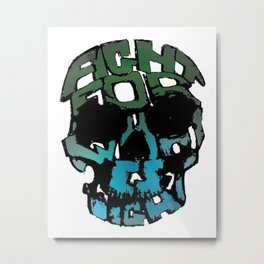 """Fight for what is right"" Metal Print"