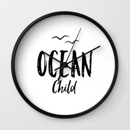 OCEAN CHILD HAND WRITTEN BLACK AND WHITE Wall Clock
