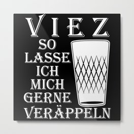 Cider - Fooling Around With Viez Metal Print
