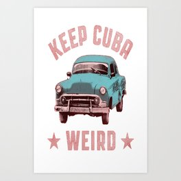 Weird Cuba Art Print