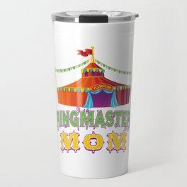 Ringmaster Mom Style2 Travel Mug