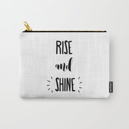 Rise And Shine Typography Carry-All Pouch