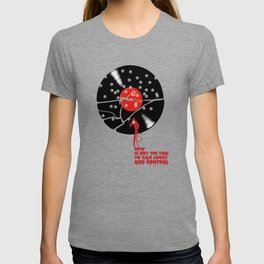 If Not Now, When? T-shirt