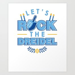 Rock the Dreidel | Jewish Hanukah Hanukkah Chanukah Art Print
