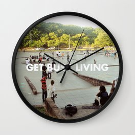 GET BUSY LIVING Wall Clock