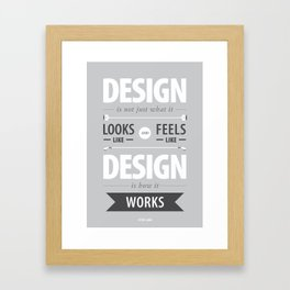 Design is how it works Framed Art Print